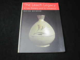 The Leach Legacy, St Ives Pottery & its Influence, Softback Book